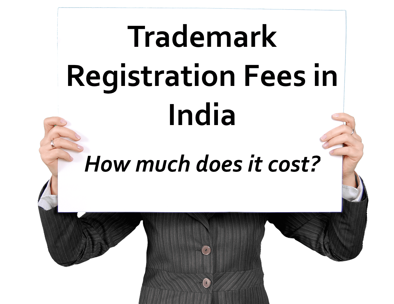 Trademark Registration Cost in In India