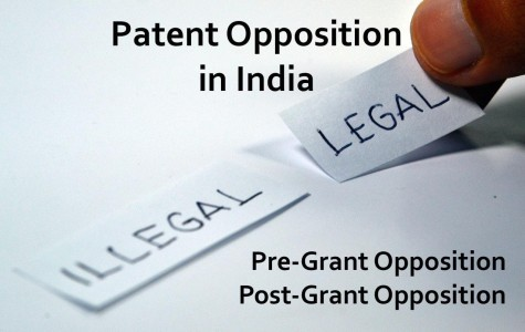 Patent Opposition in India, Pre-grant Opposition, Post-grant Opposition