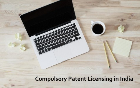 Compulsory Patent License in India, Compulsory License of Patent in India, compulsory licensing, Patent Rights