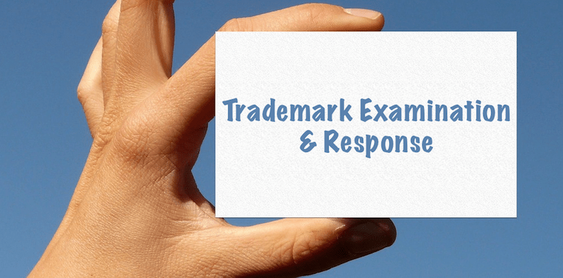 Trademark Examination, Trademark Objection, Trademark Response, Trademark Reply, India