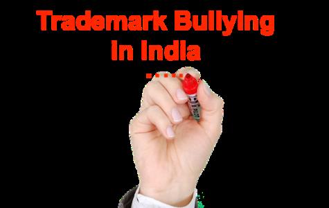 Trademark Bullying in India